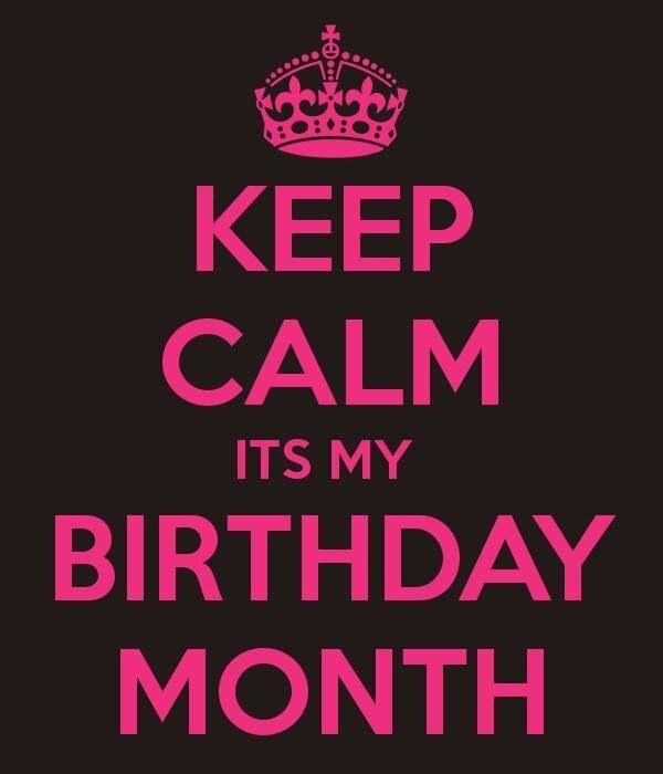 211261-Keep-Calm-It-Is-My-Birthday-Month.jpg